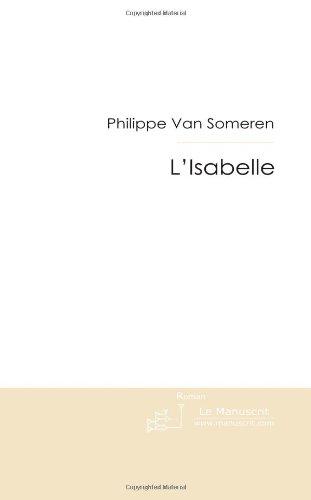 L'Isabelle: Duel à Bruxelles par Philippe Van Someren