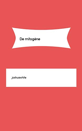 De mitogène (French Edition)