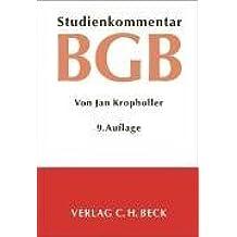 Bürgerliches Gesetzbuch: Studienkommentar, Rechtsstand: Dezember 2005 by Jan Kropholler (2006-02-28)