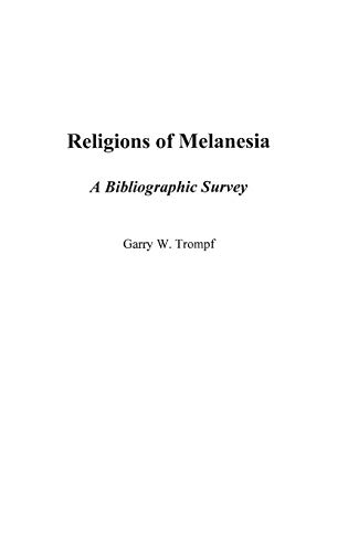 Religions of Melanesia: A Bibliographic Survey (Bibliographies & Indexes in Religious Studies) por Garry Trompf