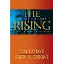 The Rising (Before They Were Left Behind)