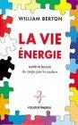 La vie énergie : Santé et lecture du corps par la couleur