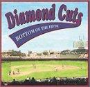 Diamond Cuts:Bottom of the Fif -