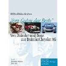 Vom Guten das Beste: Geschichte der Daimler Benz AG