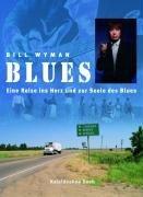 Blues: Eine Reise ins Herz und in die Seele des Blues