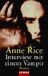 'Interview mit einem Vampir' von 'Anne Rice'