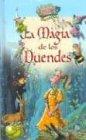 La Magia de los Duendes (El Bosque Encantado)