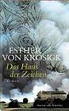 Esther von Krosigk: Das Haus der Zeichen