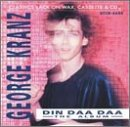 Songtexte von George Kranz - Din Daa Daa: The Album