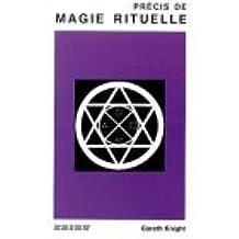 Précis de magie rituelle