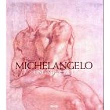 Michelangelo und seine Zeit