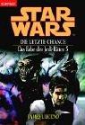 erbe der jedi ritter Star Wars - Das Erbe der Jedi-Ritter/Die letzte Chance