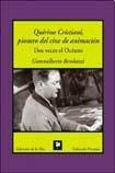 Quirino Cristiani, pionero del cine de animacion/Quirino Cristiani, a pioneer of animation film: Dos Veces El Oceano