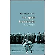 La gran transición: Rusia, 1985-22 (Memoria Crítica)