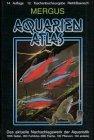 Aquarien Atlas 1. Taschenbuchausgabe. 660 Fische, 100 Pflanzen, 100 andere Arten