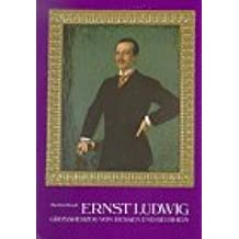 Grozzherzog Ernst Ludwig