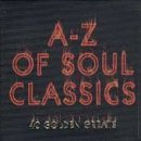 A-Z of Soul Classics by Various Artists