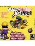 Preisvergleich Produktbild Madd Bomber - XPlozion!