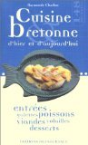 Cuisine Bretonne Hier & Aujourd'Hui par Charlon Raymonde