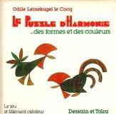 Le Puzzle d'harmonie : Des formes et des couleurs (Le Jeu et l'élément créateur)