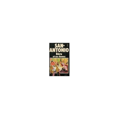 Béru et ces dames : Collection : San Antonio pocket n° 674
