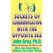 Secrets of Communicating with the Opposite Sex