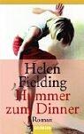 Hummer zum Dinner: Roman - Helen Fielding