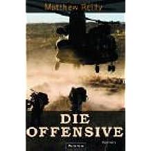 Die Offensive: Roman (Ein Scarecrow-Thriller, Band 2)