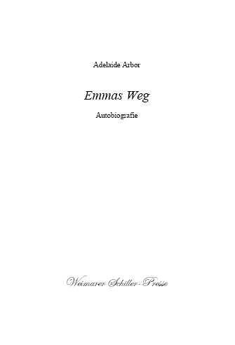 Emmas Weg. Autobiographie