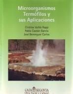 Microorganismos Termófilos Y Sus Aplicaciones