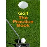 Golf, The practice book