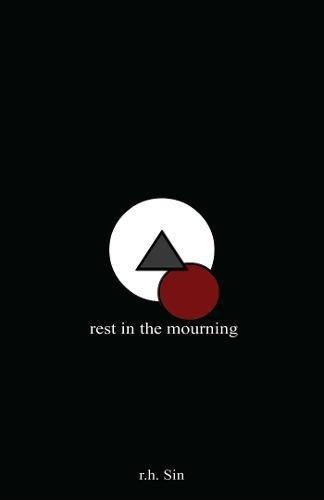 Rest in the Mourning par r.h. Sin