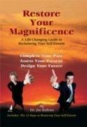 Restore Your Magnificence [Paperback] [Jan 01, 2005] DR. JOE RUBINO