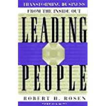 Leading People: Transforming Business from the Inside Out