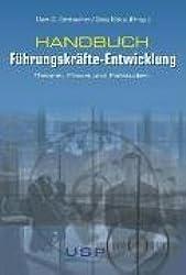 Handbuch - Führungskräfte-Entwicklung: Theorie, Praxis und Fallstudien