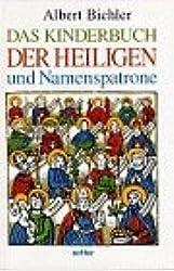 Das Kinderbuch der Heiligen und Namenspatrone