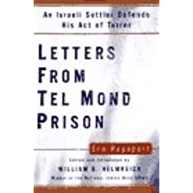 Letters from Tel Mond Prison: An Israeli Settler Defends His Act of Terror