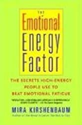 [The Emotional Energy Factor] (By: Mira Kirshenbaum) [published: January, 2004]