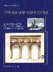 Der Bamberger Dom: Seine Restauration unter König Ludwig I - von Bayern (1826 - 1831) - Christine Hans-Schuller
