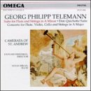 Georg Philipp Telemann: Suite for Flute and Strings in A Minor - Don Quichotte Suite - Concerto for Flute, Violin, Cello and Strings in A Major
