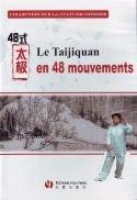 Le taijiquan en 48 mouvements