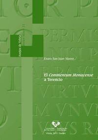 Preisvergleich Produktbild El Commentum Monacense a Terencio (Anejos de Veleia. Series Minor,  Band 31)