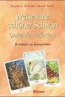 Weise Eule, schöner Schwan, m. 40 Karten