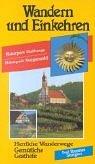 Wandern und Einkehren, Bd.24, Naturpark Haßberge, Naturpark Steigerwald