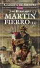 Martin Fierro: 2 (Clasicos de siempre) por Jose Hernandez