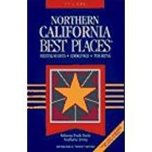 Northern California Best Places 1995-1996: Restaurants, Lodgings, and Touring/1995-1996 (Best Places Series)