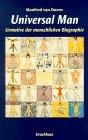 Universal Man: Urmotive der menschlichen Biographie - Manfred van Doorn