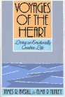 Voyages of the Heart: Explorations in Emotional Creativity