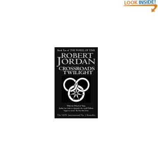 Crossroads Of Twilight: Book 10 of the Wheel of Time: 10/11 (Mass Market Paperback)