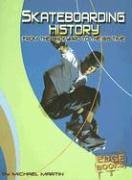 Skateboarding History: From the Backyard to the Big Time -
